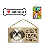 Shih Tzu Items Dog Lover Gift Bundle - Decorative Wall Sign A House is Not a Home Without a Shih Tzu, Car Magnet I Love Shih Tzus, and Refrigerator Magnet All You Need is Love And a Dog