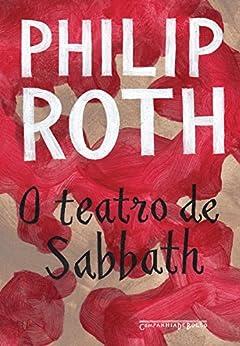 O teatro de Sabbath (edição de bolso) por [Roth, Philip]