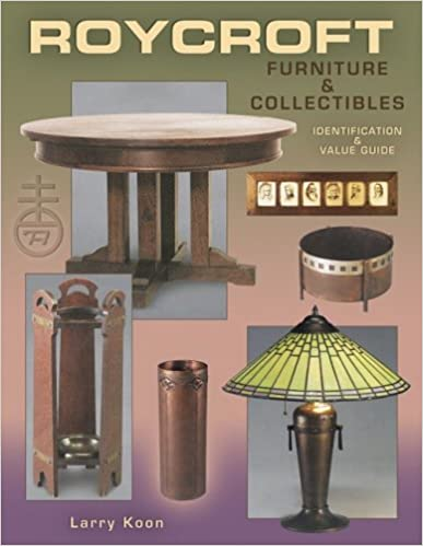 Roycroft Furniture And Collectibles (Identification And Value Guide) 1st  Edition
