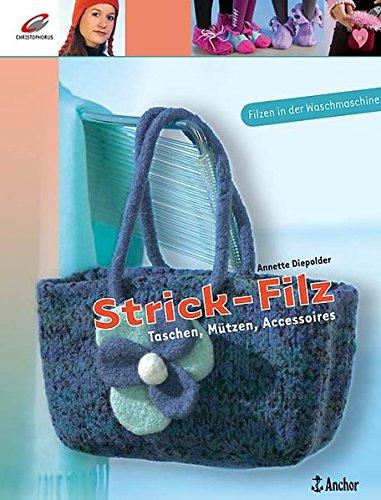 Strick-Filz: Taschen, Mützen, Accessoires