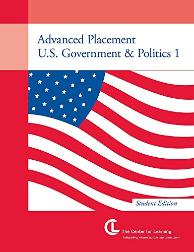 Advanced Placement U.S. Government & Politics 1 (Student Book) -