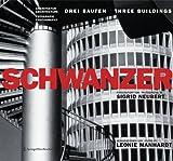 Karl Schwanzer. Drei Bauten | Three Buildings: Fotografiert von | Photographs by Sigrid Neubert. Architektur | Architecture Fotografie | Photography (German and English Edition)