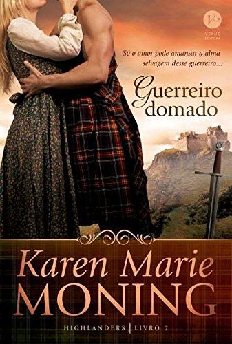 Guerreiro domado (Vol. 2 Highlanders)