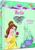 Disney Princess Belle: The Power of Love (with audio CD) (Disney Princess: Happy Endings)