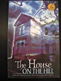 img - for The House on the Hill book / textbook / text book