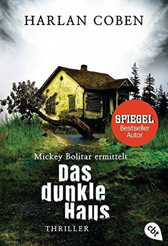 Mickey Bolitar ermittelt - Das dunkle Haus (Die Mickey Bolitar-Reihe, Band 2)