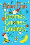 Gnomes, Gnomes, Gnomes! (4u2read)