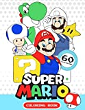 Super Mario Coloring Book: Exclusive Work - 60 illustraions