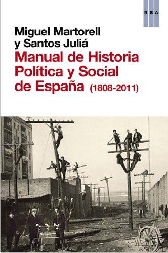 Manual de Historia Política y Social de España (1808-2011) de Santos Julià