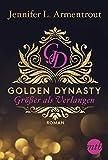 Golden Dynasty - Größer als Verlangen (de-Vincent-Saga 1) (German Edition)
