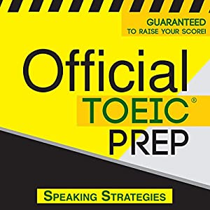 Official TOEIC Prep - Speaking Strategies Audiobook