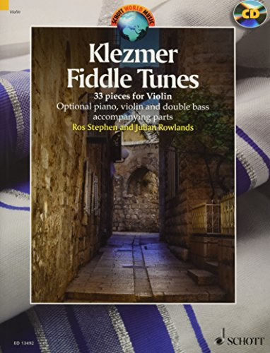 Klezmer Fiddle Tunes - 33 pieces - Schott World Music - violin - edition with CD - ( ED 13492 ) (English, German and French Edition)