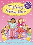 My Fairy Fashion Show, Maggie Bateson, 0230530354