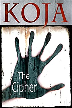 The Cipher by [Koja, Kathe]