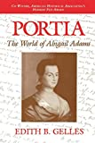 img - for Portia: The World of Abigail Adams book / textbook / text book