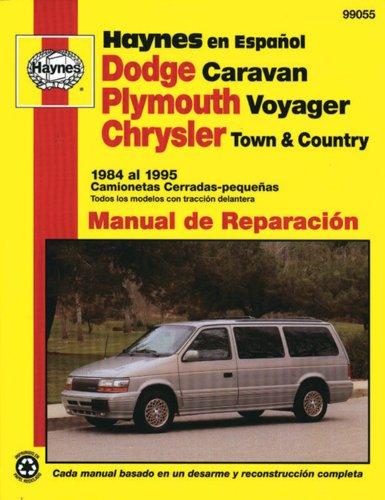 Descargar Libro Dodge Caravan, Plymouth Voyager, Chrysler Town And Country 1984 Al 1995 Camionetas Cerradas-peque As ) Curt Choate