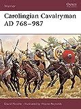 Carolingian Cavalryman AD 768-987 (Warrior, Band 96)