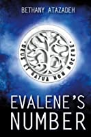 Evalene's Number: The Number Series: Volume