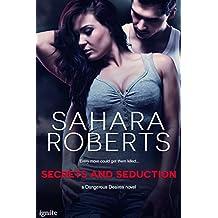 Secrets and Seduction (Dangerous Desires)