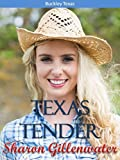 Texas Tender (Buckley, Texas Series Book 3)