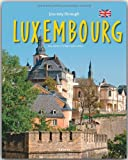 Journey Through Luxembourg, Sylvia Gehlert, 3800341433