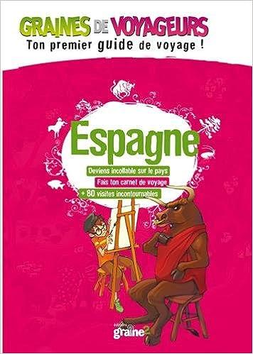 En savoir plus sur ce guide d'Espagne pour enfants
