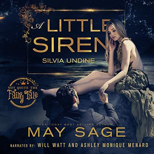A Little Siren: A Modern Fairy Tale: Not Quite the Fairy Tale, Book - Siren Watt