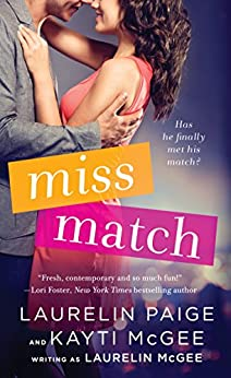 Miss Match by [Paige, Laurelin, McGee, Kayti, McGee, Laurelin]