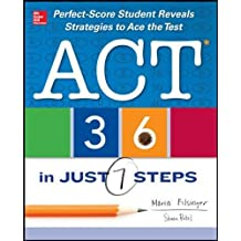ACT 36 in Just 7 Steps (Test Prep)