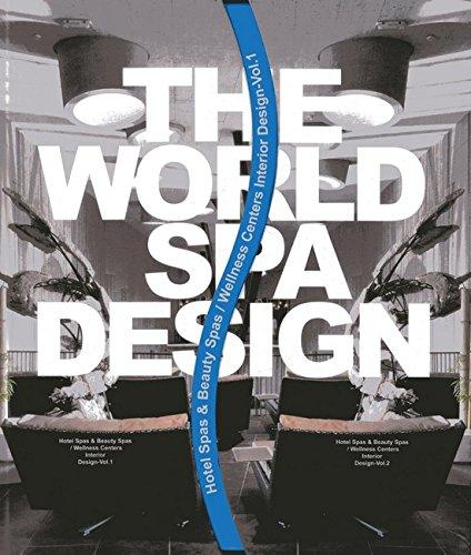 World Spa Design: I & II (Volume 1) ebook