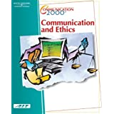 Communication 2000: Communication and Ethics (with Learner Guide and CD Study Guide)