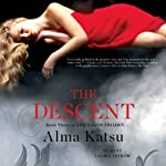 The Descent: The Taker Trilogy, Book 3 | Alma Katsu