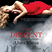 The Descent: The Taker Trilogy, Book 3 | Alma Katsu