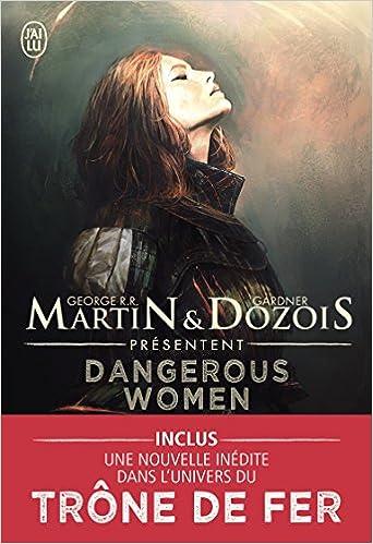 Dangerous women, Tome 1 de R R Martin & Gardner Dozois (2016)