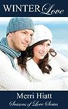 Winter Love (Seasons of Love)
