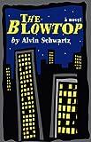 The Blowtop, Alvin Schwartz, 158754007X