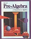 img - for Merrill Pre-Algebra: A Transition to Algebra book / textbook / text book