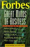 Forbes Great Minds of Business, Timothy C. Forbes and Forbes, Inc. Staff, 0471196525