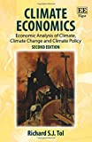 Climate Economics: Economic Analysis of Climate, Climate Change and Climate Policy: Economic Analysis of Climate, Climate Change and Climate Policy, Second Edition