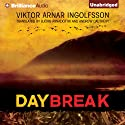 Daybreak Audiobook by Viktor Arnar Ingolfsson Narrated by Benjamin L. Darcie