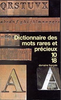 Dictionnaire des mots rares et précieux par Zylberstein