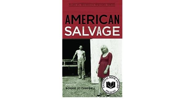 American Salvage (Made in Michigan Writers Series): Amazon.es: Bonnie Jo Campbell: Libros en idiomas extranjeros