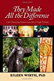 They Made All the Difference, Eileen Wirth, 0829421688