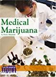 Medical Marijuana (Issues That Concern You)