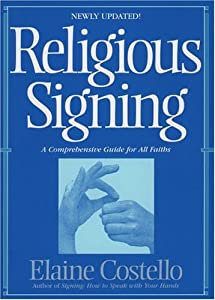 Religious Signing A Comprehensive Guide for All Faiths