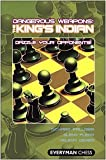 img - for Dangerous Weapons: The King's Indian: Dazzle Your Opponents! (Everyman Chess) by Glenn Flear (2009-05-05) book / textbook / text book