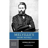 Melville's Short Novels (Norton Critical Editions)