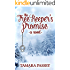 The Tree Keeper's Promise: A Novel (A Shafer Farm Romance Book 2)
