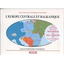 L'Europe centrale et balkanique