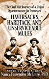 Haversacks, Hardtack, and Unserviceable